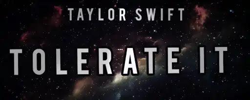 Tolerate It | Taylor Swift