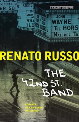 The 42nd St. Band, de Renato Russo - Editora Companhia das Letras