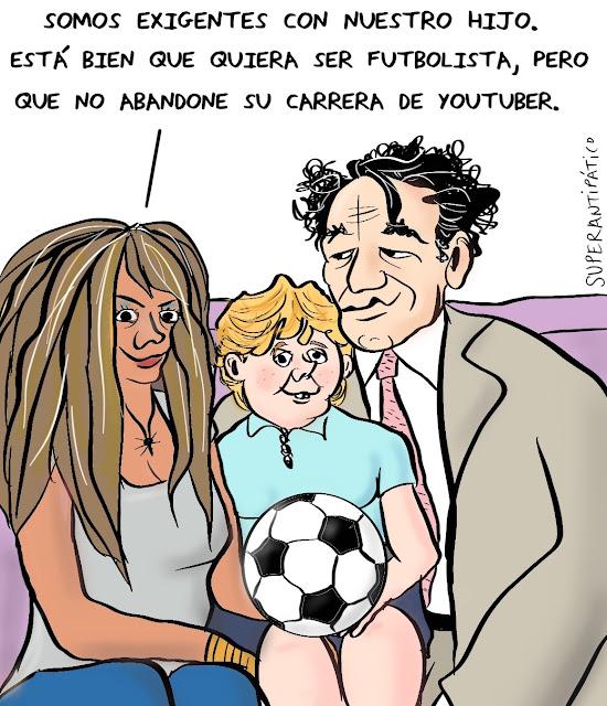 Somos exigentes con nuestro hijo. Está bien que quiera ser futbolista, pero que no abandone su carrera de youtuber.
