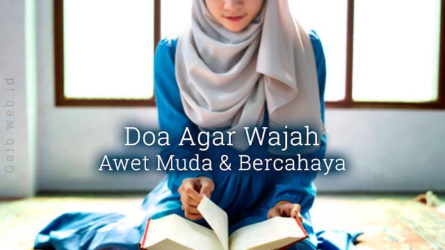Doa Memutihkan Wajah dan Agar Wajah Bercahaya Menurut Islam