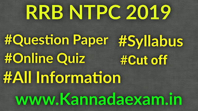 RRB NTPC 2019: QUESTION PAPER,ADMIT CARD AND EXAM DATE
