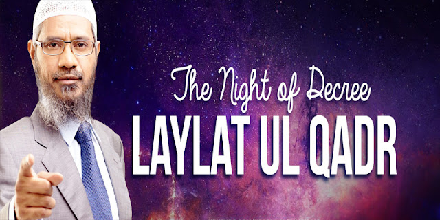 How Should We Observe Laylat Ul-Qadr and When is it?