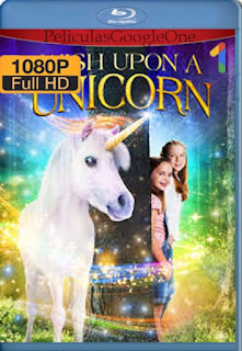 Wish Upon A Unicorn (Wish Upon A Unicorn) (2020) [1080p Web-Dl] [Latino-Inglés] [LaPipiotaHD]