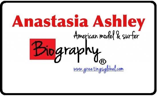Anastasia Ashley Biography