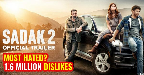 sadak 2 trailer most disliked hated movie of 2020