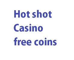Hot Shot Casino Free Coins