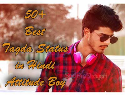 Best Tagda Status in Hindi Attitude Boy