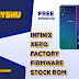 DOWNLOAD INFINIX ZERO 6 X620 FIRMWARE STOCK ROM FLASH FILE FACTORY / SIGNED  2019 NEW UPDATE