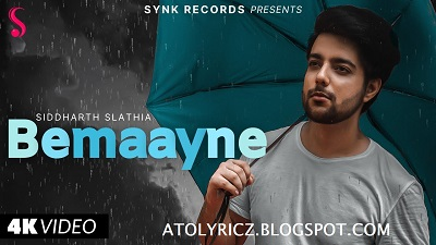Siddharth Slathia - Bemaayne Lyrics