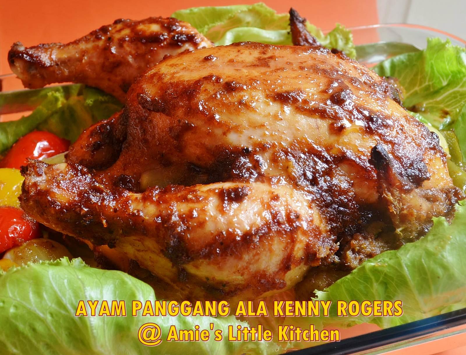 Amie S Little Kitchen Ayam Panggang Ala Kenny Rogers