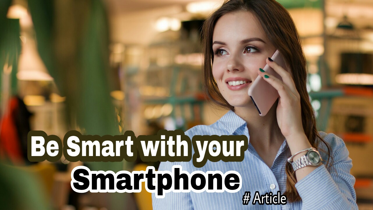 3 Ttips to Use Smartphones in a Smart and Safe Way - how to put a smartphone in safe mode