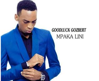 Goodluck Gozbert – Mpaka Lini