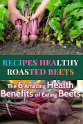 Beetroot 'benefits bit  ? how make beetroot recipes healthy roasted beets
