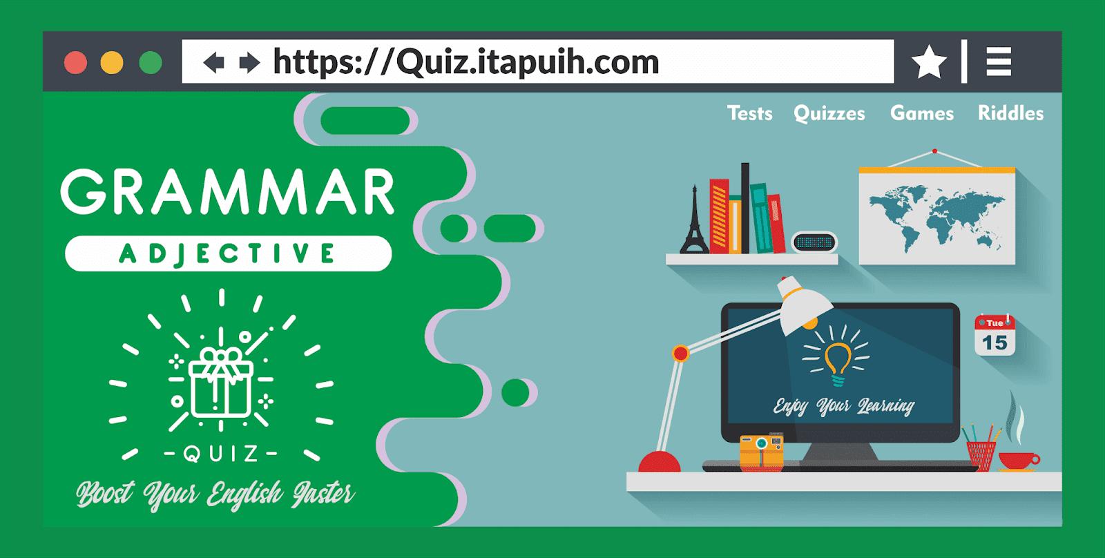 10 Soal Bahasa Inggris Adjective dan Jawabannnya
