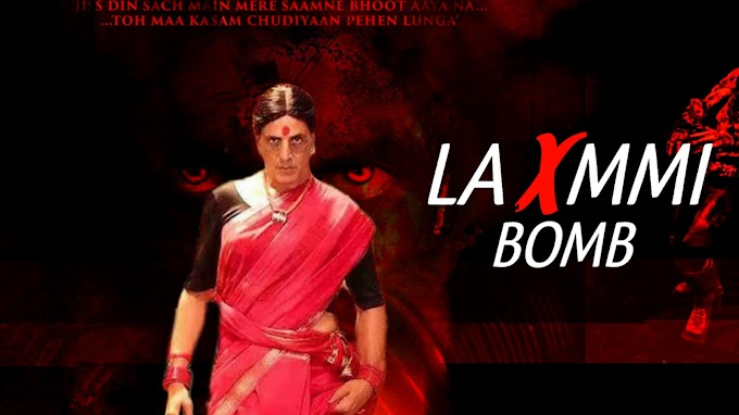 Laxmmi bomb full movie in hindi download 2020 || laxmii full movie download