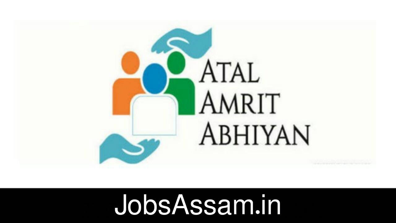 Atal Amrit Abhiyan Society Assam Recruitment 2019 :Medical