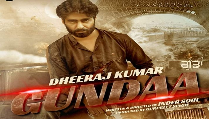 Gundaa Punjabi Movie - Check out the full cast and crew of Punjabi movie Gundaa 2021 wiki, Gundaa story, release date, Gundaa Actress name wikipedia, poster, trailer, Photos, Wallapper