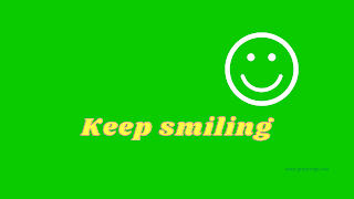 Keep smiling Desktop Wallpaper images with green shade color background