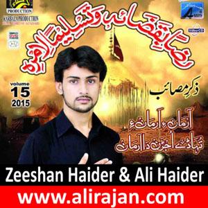 Zeeshan Haider ~ Nohay 2015