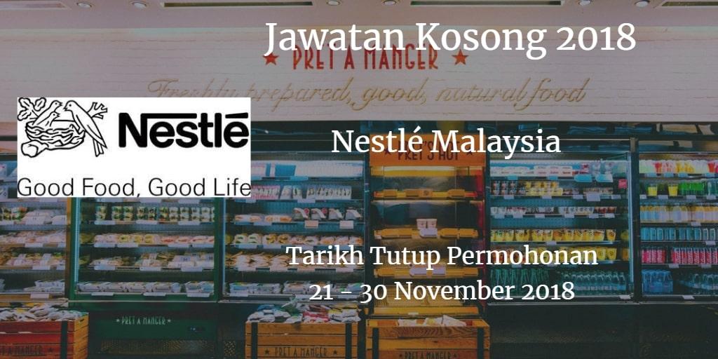 Jawatan Kosong Nestlé Malaysia 21 - 30 November 2018