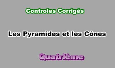 Controles Corrigés Sur Les Pyramides et les Cônes 4eme en PDF