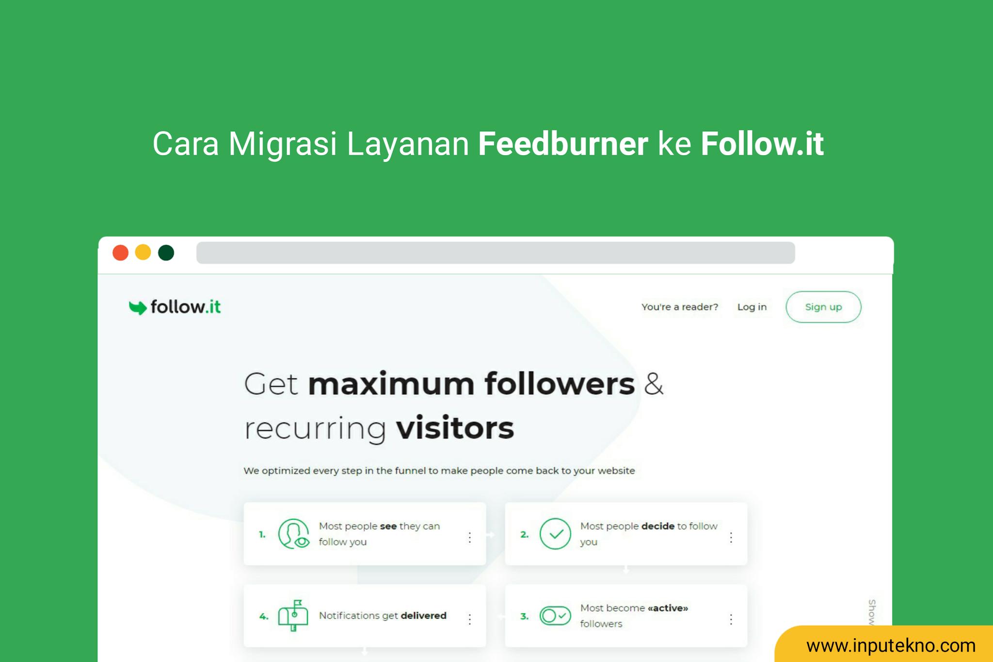 Cara Migrasi Layanan Feedburner ke Follow.it