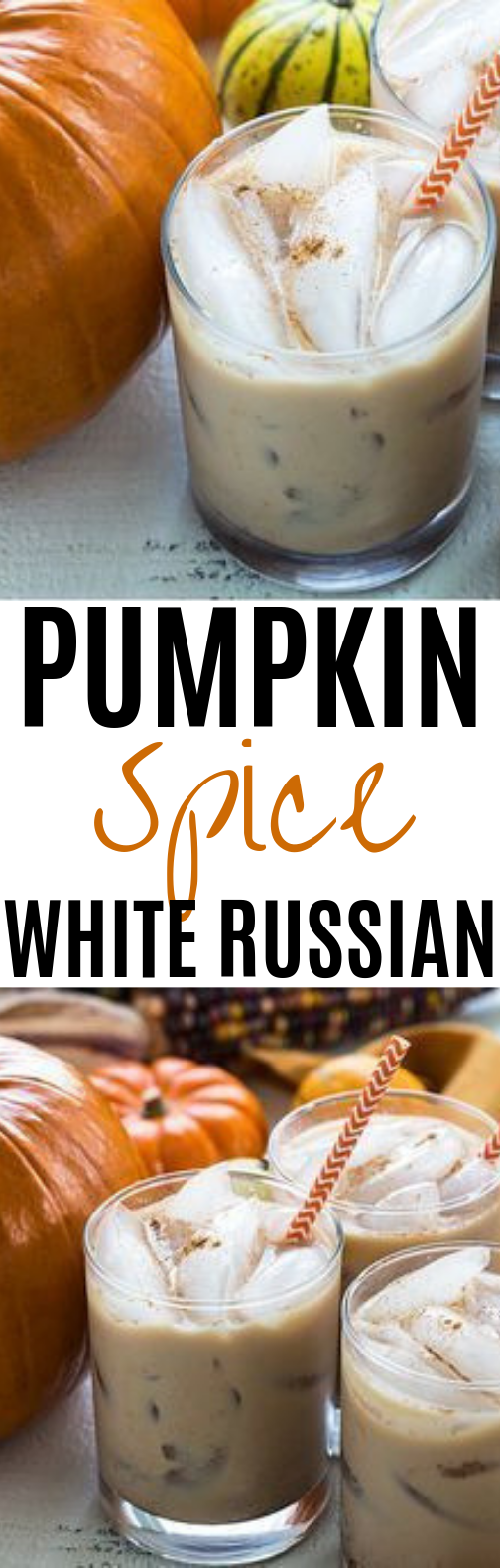 Pumpkin Spice White Russians #fall #drinks