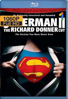 Superman 2 El Montaje De Richard Donner [2006] [1080p BRrip] [Latino-Inglés] [GoogleDrive] RafagaHD