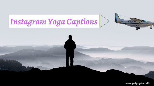 Yoga Captions,Instagram Yoga Captions,Yoga Captions For Instagram