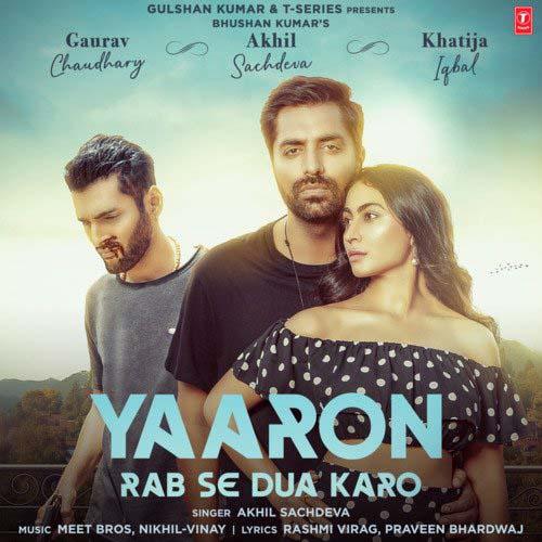 Yaaro Rab Se Dua Karo Lyrics - Meet Bros X Akhil Sachdeva