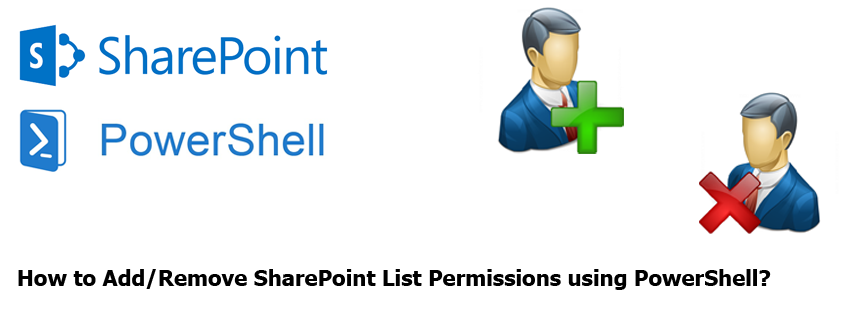 Add or Remove SharePoint List Permissions using PowerShell