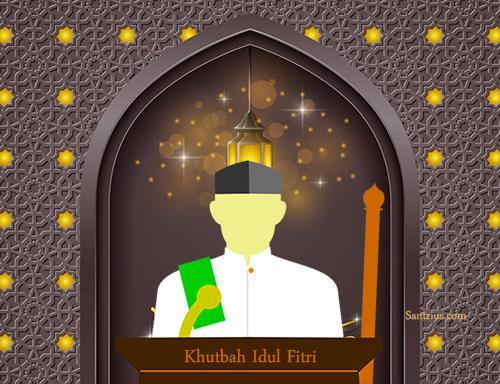 Contoh Khutbah Idul Fitri