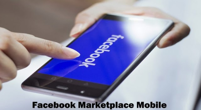 Facebook Marketplace Mobile – Steps On How to Access Marketplace On Facebook
