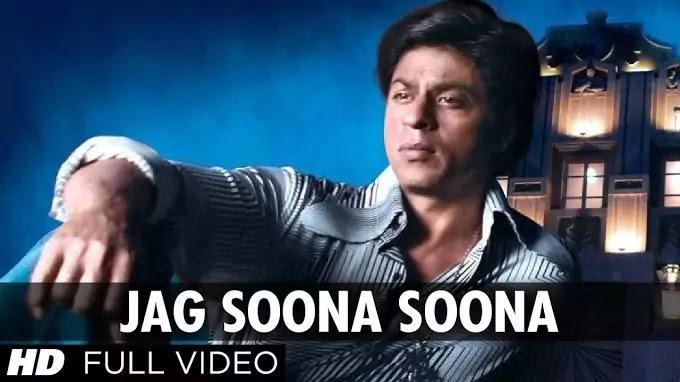 Jag soona soona lage lyrics | shahrukh khan movie songs | rahat fateh ali khan songs | om shanti om full movie song