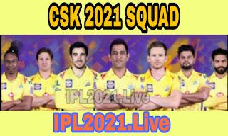 IPL 2021 Squad :  Chennai Super Kings Squad