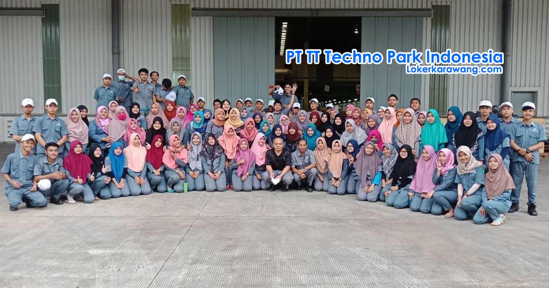 Lowongan Kerja PT. TT Techno Park Indonesia Karawang