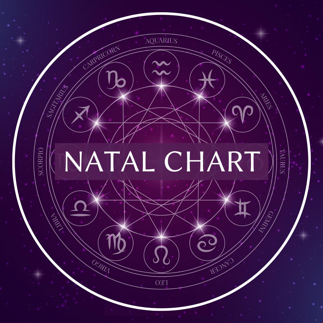 • Natal Chart •