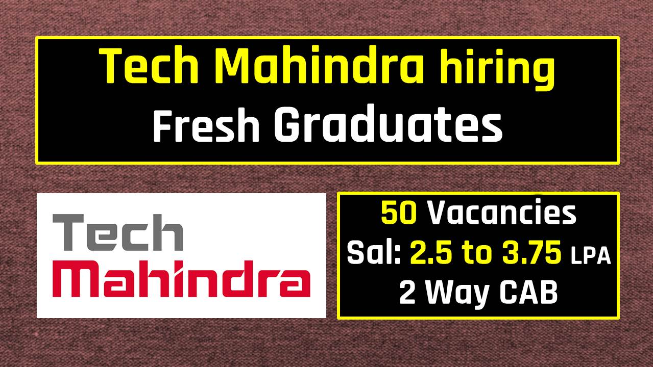 Tech Mahindra Hiring Fresh Graduates Telephonic Interview 50 Vacancies
