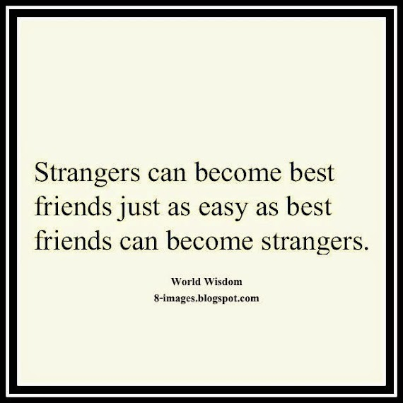 Latest Best Friend To Stranger Quotes