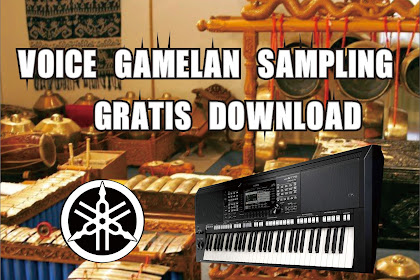 Voice Sampling Gamelan Yamaha PSR Series
