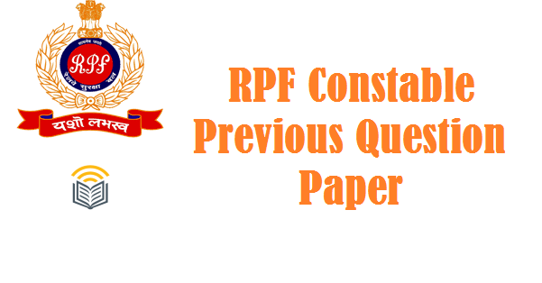 RPF Constable Question Papers