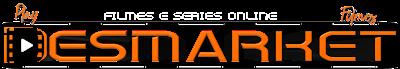 Desmarket Filmes e Séries Online Grátis