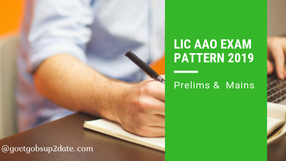 LIC AAO Exam Pattern 2019