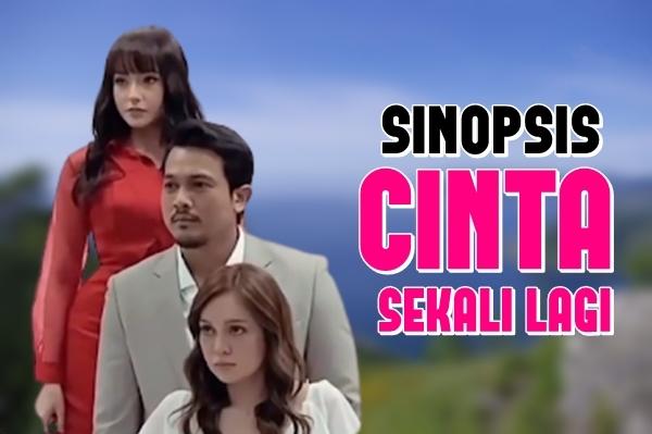 SINOPSIS CINTA SEKALI LAGI (TV3)