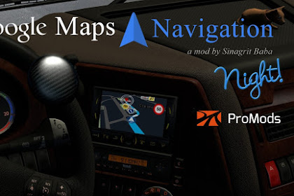 Google Maps Navigation Night Version for ProMods v2.2