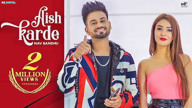 Aish Karde Lyrics In Hindi ऐश करदे - NAV SANDHU