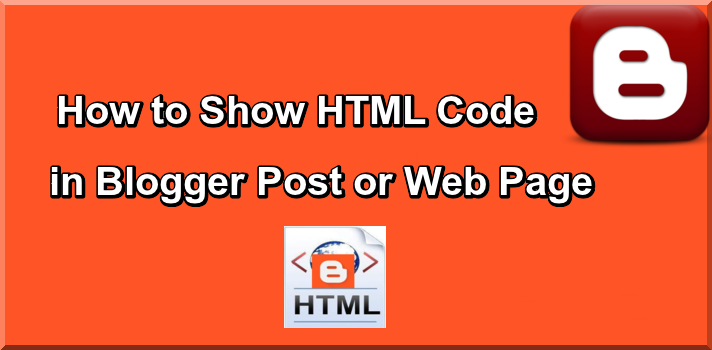 How Display HTML Code in Blogger Post to use Stylish Text Box
