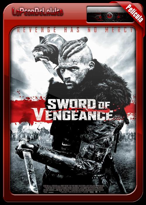 Sword of Vengeance (2015)   La Espada de la Venganza 720p