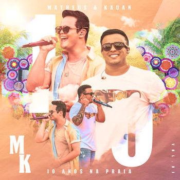 CD EP 10 Anos Na Praia Vol 1 – Matheus e Kauan (2020)