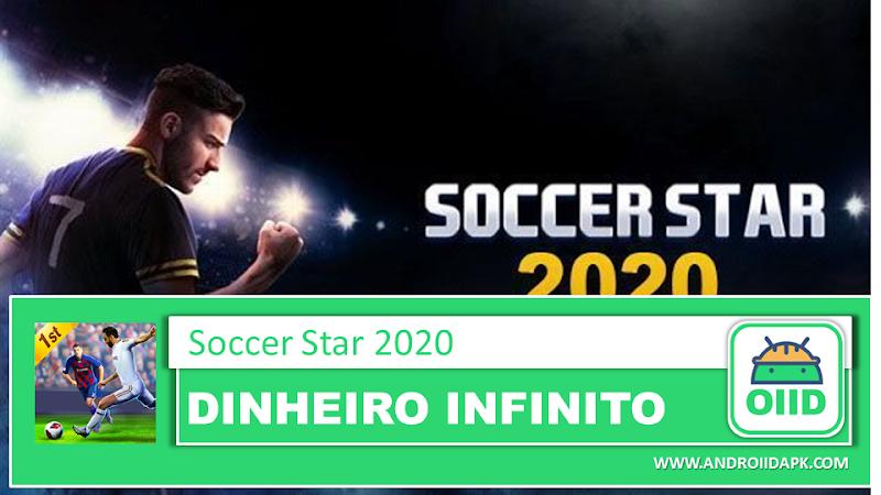 Soccer Star 2020 Top Leagues – APK MOD HACK – Dinheiro Infinito